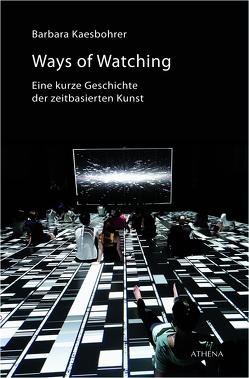 Ways of Watching von Kaesbohrer,  Barbara