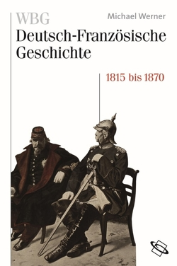 WBG Deutsch-Französische Geschichte Bd. IV von Braun,  Guido