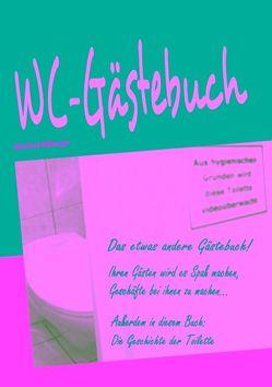 WC-Gästebuch von Hilberger,  Manfred
