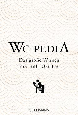 WC Pedia von Exo,  Ingrid, Wilhelm Goldmann Verlag GmbH