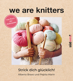 We are knitters von Bravo,  Alberto, Marin,  Pepita, Weinold-Leipold,  Helene