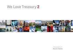 We Love Treasury 2 von Bellin,  Martin