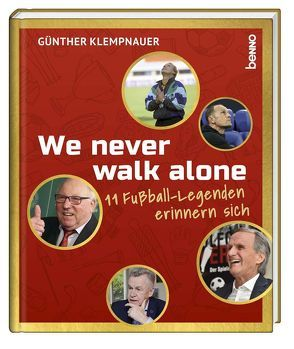 We never walk alone von Klempnauer,  Günther