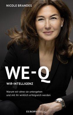 WE-Q: Wir-Intelligenz von Brandes,  Nicole