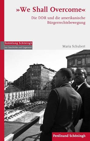 """We Shall Overcome"" von Schubert,  Maria"