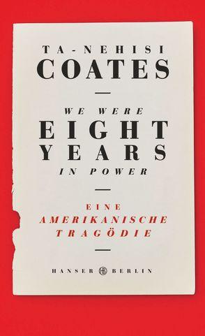 We were eight years in power von Coates,  Ta-Nehisi, Somann-Jung,  Britt