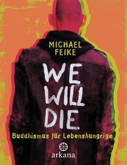 We will die von Feike,  Michael
