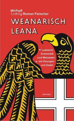 Weanarisch leana von Fleischer,  Ludwig Roman