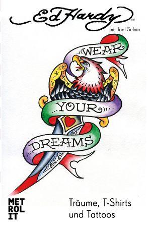 Wear Your Dreams von Emmert,  Anne, Hardy,  Ed