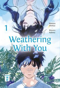 Weathering With You 01 von Shinkai,  Makoto, Suzuki,  Cordelia, Wataru,  Kubota