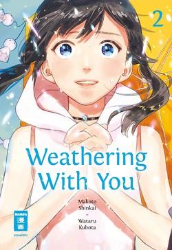 Weathering With You 02 von Shinkai,  Makoto, Suzuki,  Cordelia, Wataru,  Kubota