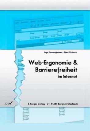 Web-Ergonomie & Barrierefreiheit im Internet von Kannengiesser,  Inga, Prickartz,  Björn