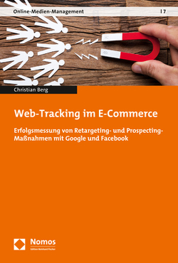 Web-Tracking im E-Commerce von Berg,  Christian