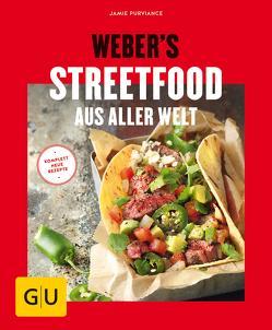 Weber's Streetfood aus aller Welt von Purviance,  Jamie