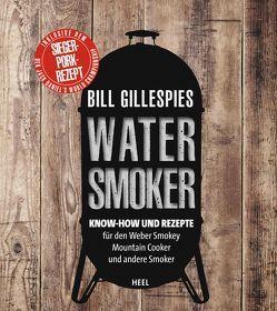 Webers Watersmoker von Gillespie,  Bill