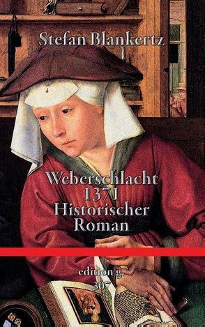 Weberschlacht 1371 von Blankertz,  Stefan