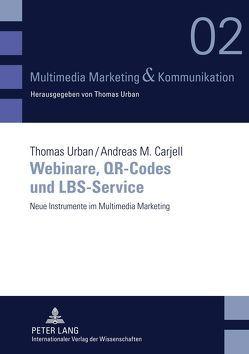 Webinare, QR-Codes und LBS-Service von Carjell,  Andreas M., Urban,  Thomas