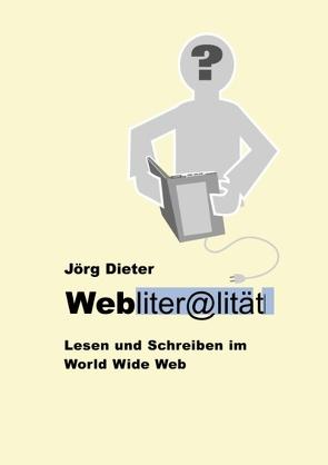 Webliteralität von Dieter,  Jörg