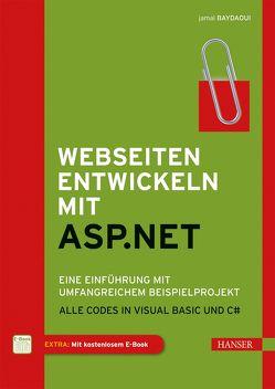 Webseiten entwickeln mit ASP.NET von Baydaoui,  Jamal