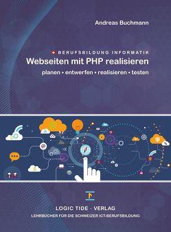 Webseiten mit PHP realisieren von Andreas,  Buchmann