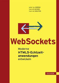 WebSockets von Gorski,  Peter Leo, Lo Iacono,  Luigi, Nguyen,  Hoai Viet