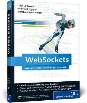 WebSockets von Lo Iacono,  Luigi, Viet Nguyen,  Hoai, Wessendorf,  Matthias