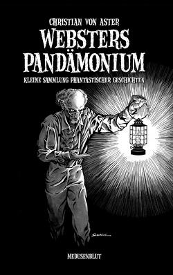 Websters Pandämonium von von Aster,  Christian
