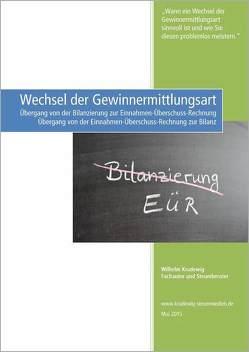 Wechsel der Gewinnermittlungsart von Krudewig,  Wilhelm