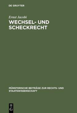 Wechsel- und Scheckrecht von Jacobi,  Ernst