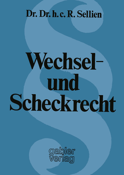 Wechsel- und Scheckrecht von Sellien,  Reinhold