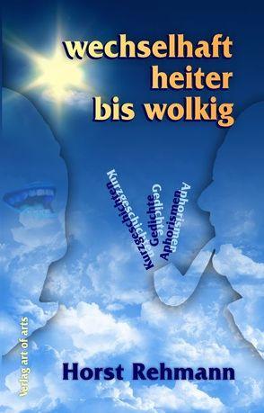 wechselhaft heiter bis wolkig von Bartl,  Frederic, Bartl,  Silvia J, Rehmann,  Horst
