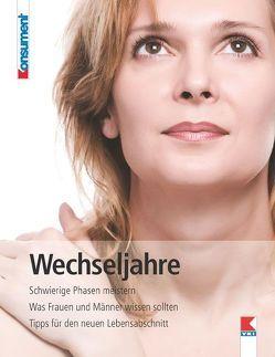 Wechseljahre von Tschachler,  Elisabeth, Verein für Konsumenteninformation