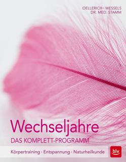 Wechseljahre. Das Komplett-Programm von Oellerich,  Heike, Seer,  Ulli, Wessels,  Miriam