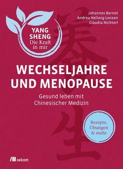 Wechseljahre und Menopause von Bernot,  Johannes, Hellwig-Lenzen,  Andrea, Nichterl,  Claudia, Schramm,  Helmut, Tetling,  Christiane