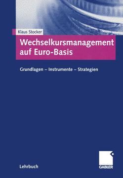Wechselkursmanagement auf Euro-Basis von Stocker,  Klaus