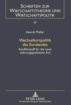 Wechselkurspolitik des Eurolandes von Müller,  Henrik
