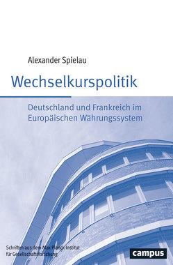 Wechselkurspolitik von Spielau,  Alexander