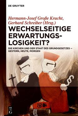 Wechselseitige Erwartungslosigkeit? von Große Kracht,  Hermann-Josef, Schreiber,  Gerhard
