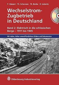 Wechselstrom-Zugbetrieb in Deutschland von Glanert,  Peter