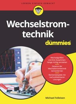 Wechselstromtechnik für Dummies von Felleisen,  Michael