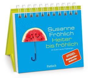Heiter bis fröhlich von Froehlich,  Susanne