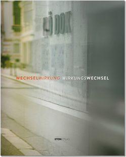 WECHSELWIRKUNG – WIRKUNGSWECHSEL von Kogler,  Leopold, Voggeneder,  Elisabeth