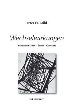 Wechselwirkungen von Loibl,  Peter H.