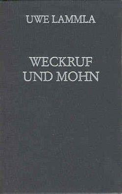 Weckruf und Mohn von Lammla,  Uwe