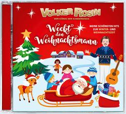 Weckt den Weihnachtsmann von Rosin,  Volker