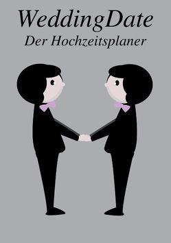 Wedding Date – Der Hochzeitsplaner (Mr. & Mr.) von Belle for a Day