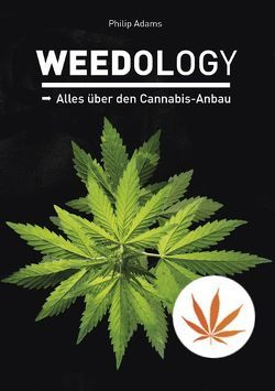 Weedology von Adams,  Philip