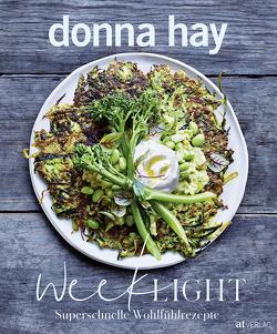 Week Light von Hay,  Donna, Poulos,  Con, Sonntag,  Kirsten