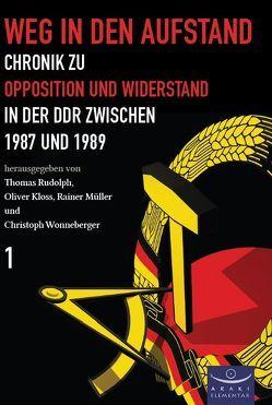 Weg in den Aufstand von Kloss,  Oliver, Mueller,  Rainer, Rudolph,  Thomas, Wonneberger,  Christoph