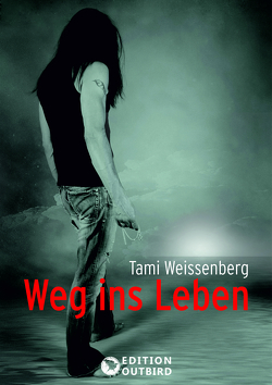 Weg ins Leben von Weissenberg,  Tami